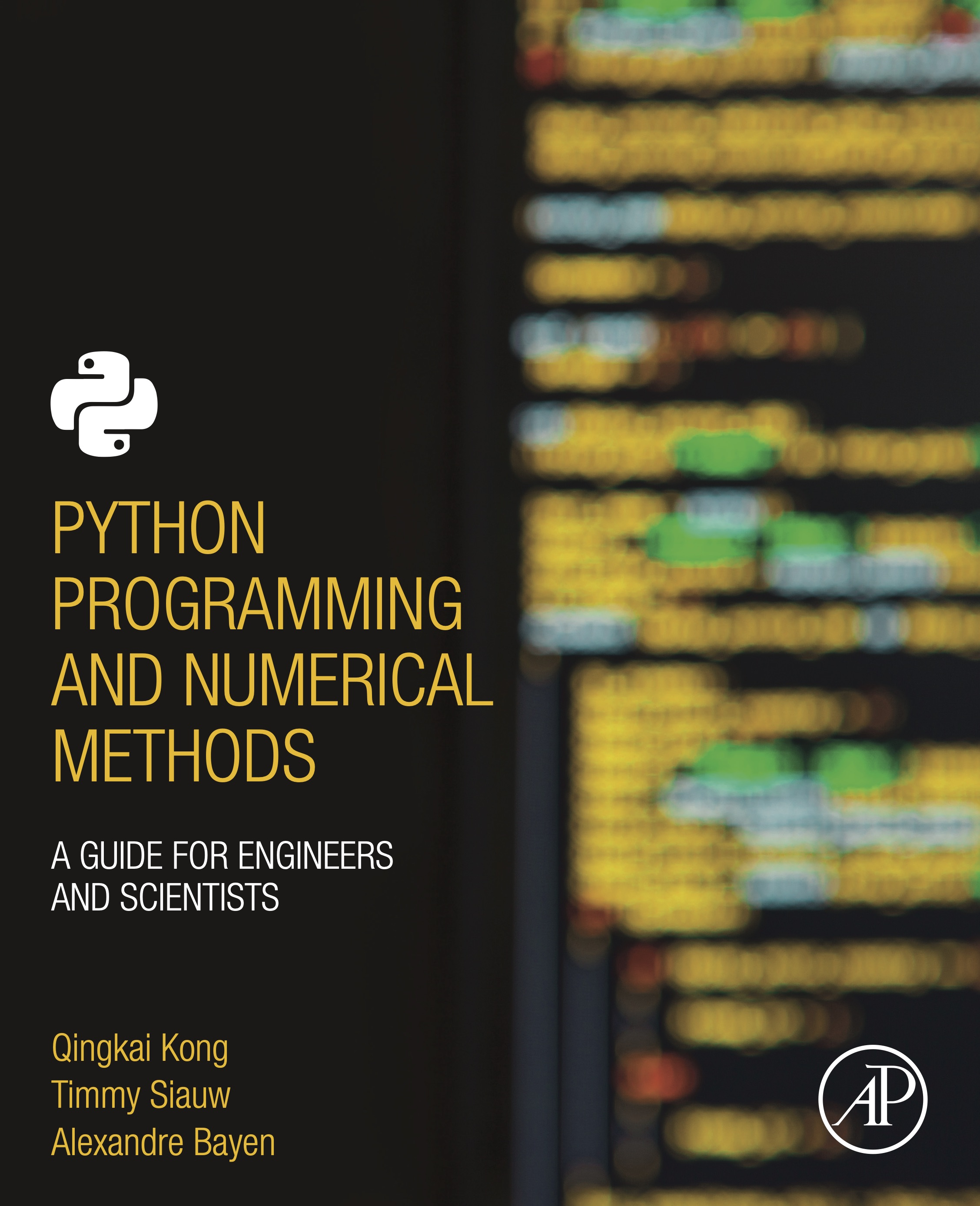 Python Programming And Numerical Methods: A Guide For Engineers And Scientists